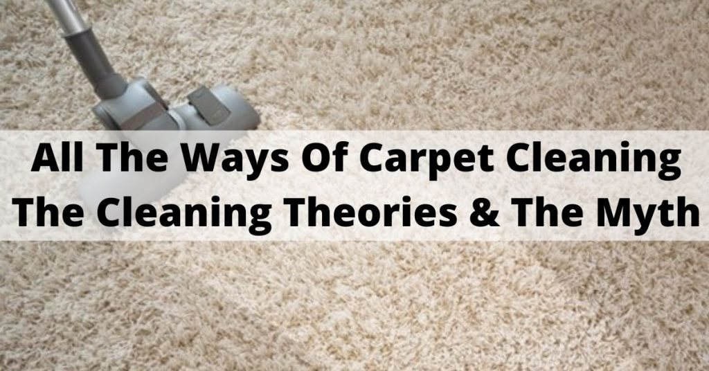 All The Ways Of Carpet Cleaning