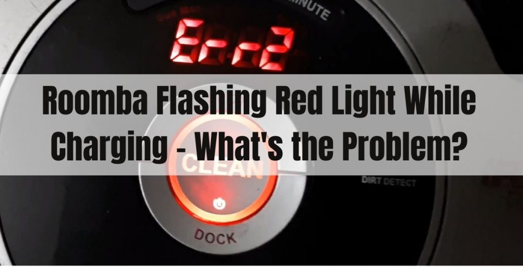 roomba flashing red light while charging
